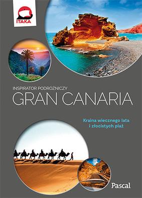 Gran Canaria. Inspirator podróżniczy