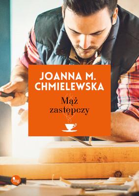 Joanna M. Chmielewska - Mąż zastępczy