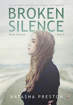 Natasha Preston - Silence. Tom 2. Broken Silence / Natasha Preston - Broken Silence