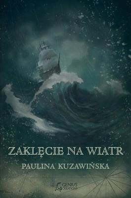 Paulina Kuzawińska - Zaklęcie na wiatr