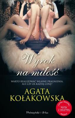 Agata Kołakowska - Wyrok na miłość