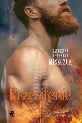 Berenika Katarzyna Miszczuk - Kwiat paproci. Tom 4. Przesilenie