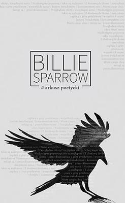 Billie Sparrow, Maria Weronika Szymańska - Arkusz poetycki