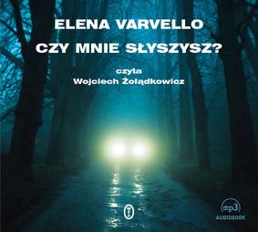 Elena Varvello - Czy mnie słyszysz?