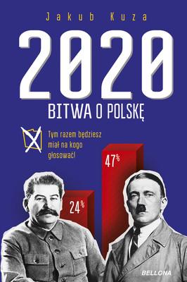 Jakub Kuza - Bitwa o Polskę 2020