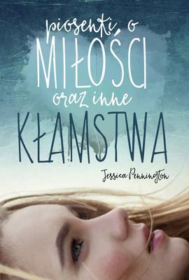 Jessica Pennington - Piosenki o miłości oraz inne kłamstwa