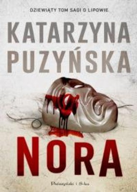 Katarzyna Puzyńska - Lipowo. Tom 9. Nora
