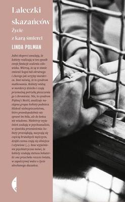 Linda Polman - Laleczki skazańców. Życie z karą śmierci
