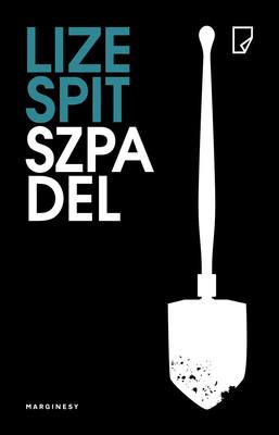 Lize Spit - Szpadel