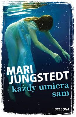Mari Jungstedt - Każdy umiera sam