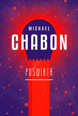 Michael Chabon - Poświata
