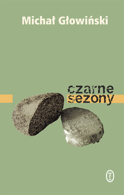Michał Głowiński - Czarne sezony