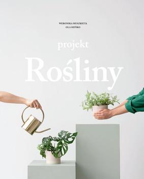 Ola Sieńko, Weronika Muszkieta - Projekt rośliny
