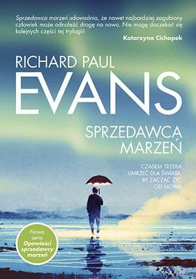 Richard Paul Evans - Opowieści sprzedawcy marzeń. Tom 1. Sprzedawca marzeń