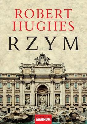 Robert Hughes - Rzym