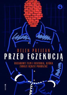 Helen Prejean - Przed egzekucją
