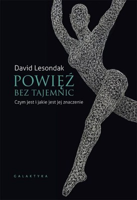 David Lesondak - Powięź bez tajemnic. Czym jest i jakie jest jej znaczenie