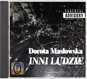 Dorota Masłowska - Inni ludzie