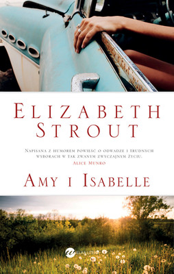 Elizabeth Strout - Amy i Isabelle / Elizabeth Strout - Amy And Isabelle