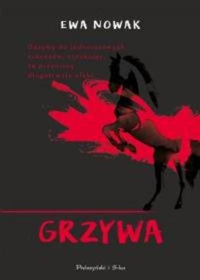 Ewa Nowak - Grzywa