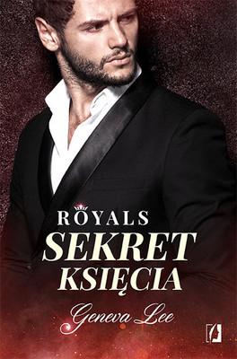 Geneva Lee - Royals. Tom 2. Sekret księcia