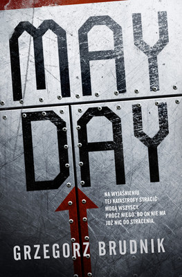 Grzegorz Brudnik - Mayday