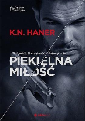 K.N. Haner - Seria mafijna. Tom 2. Piekielna miłość