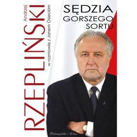 Jan Osiecki, Andrzej Rzepliński - Sędzia gorszego sortu