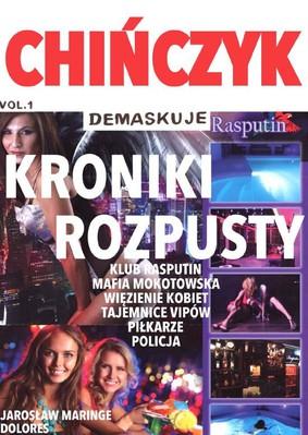 Jarosław Maringe, Dolores - Chińczyk demaskuje kroniki rozpusty