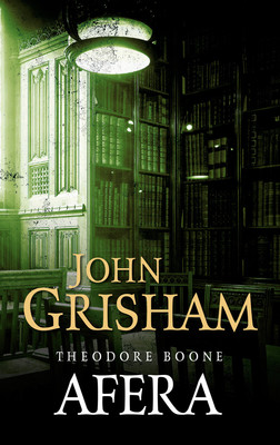 John Grisham - Theodore Boone. Tom 6. Afera