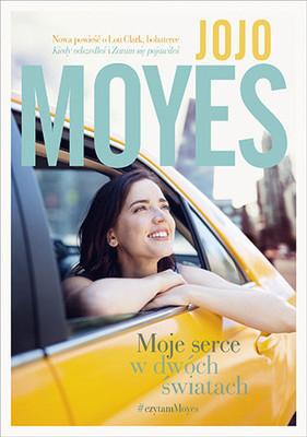 Jojo Moyes - Moje serce w dwóch światach