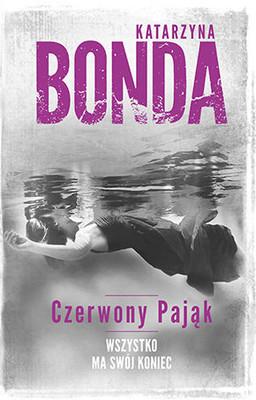 Katarzyna Bonda - Cztery żywioły. Tom 4. Czerwony pająk