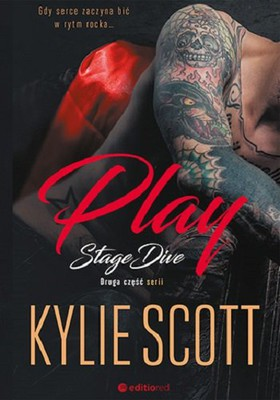 Kylie Scott - Stage Dive. Tom 2. Play