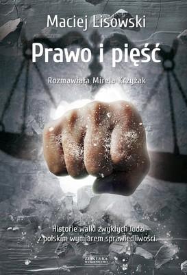 Maciej Lisowski - Prawo i pięść