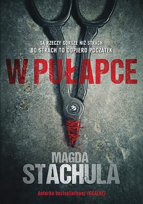 Magda Stachula - W pułapce
