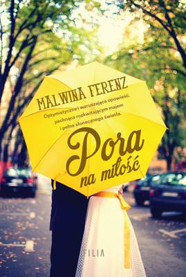 Malwina Ferenz - Pora na miłość
