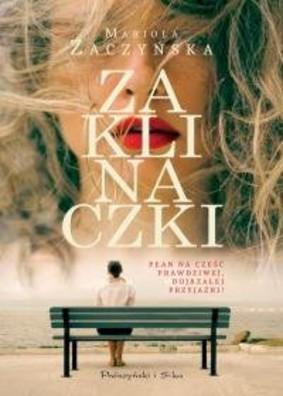 Mariola Zaczyńska - Zaklinaczki