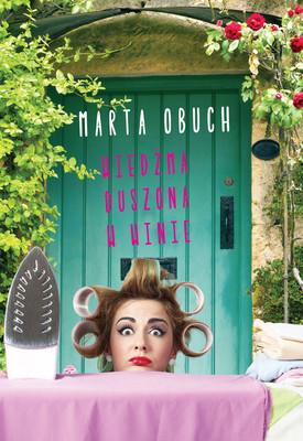 Marta Obuch - Wiedźma duszona w winie