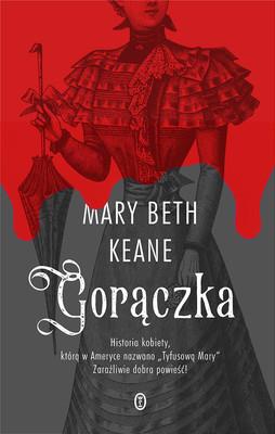 Mary Beth Keane - Gorączka