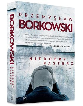 Przemysław Borkowski - Niedobry pasterz