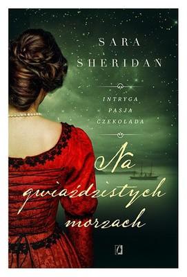 Sara Sheridan - Na gwiaździstych morzach