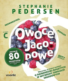Stephanie Pedersen - Owoce jagodowe