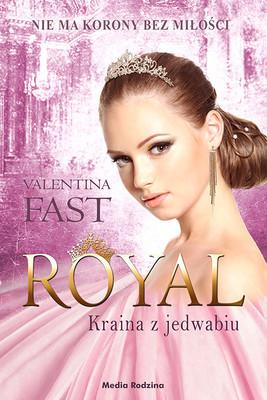 Valentina Fast - Royal. Tom 2. Kraina z jedwabiu