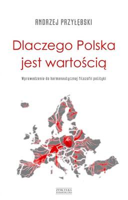 Andrzej Przyłębski - Dlaczego Polska jest wartością