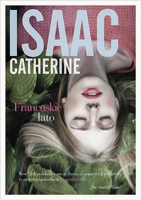 Catherine Isaac - Francuskie lato