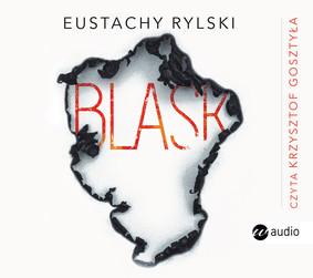 Eustachy Rylski - Blask