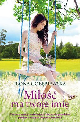 Ilona Gołębiewska - Miłość ma twoje imię