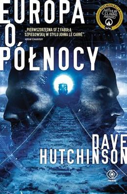 Dave Hutchinson - Europa o północy