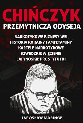 Jarosław Maringe - Chińczyk. Tom 2. Przemytnicza odyseja