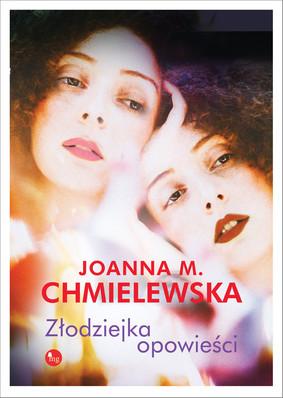 Joanna M. Chmielewska - Złodziejka opowieści